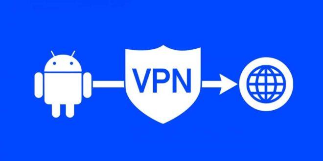 4 ميزات تحصل عليها عند استخدام خدمات VPN في هاتف أندرويد