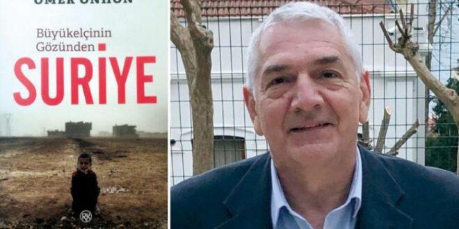 سفير تركي يكشف أسرار الحرب السورية... وخيباتها