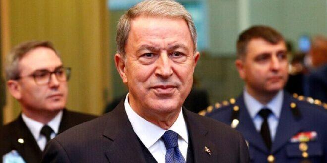 """وزير الدفاع التركي: """"نتابع عن كثب"""" التطورات"""